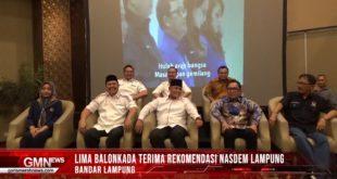 Lima Balon Kepala Daerah, Terima Rekomendasi Nasdem Lampung